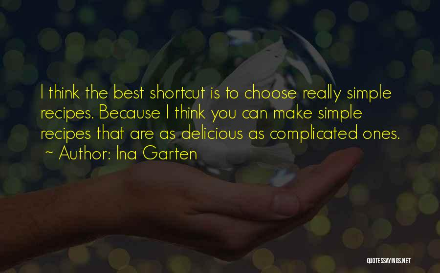 Simple Yet Complicated Quotes By Ina Garten