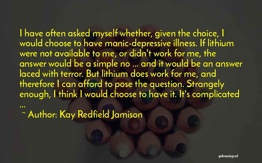 Simple Yet Complicated Quotes By Kay Redfield Jamison