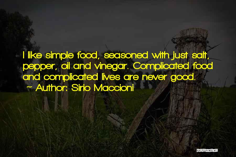 Simple Yet Complicated Quotes By Sirio Maccioni