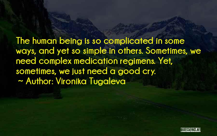 Simple Yet Complicated Quotes By Vironika Tugaleva