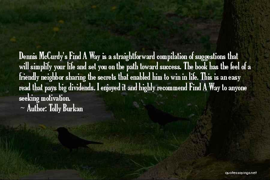 Simplify Success Quotes By Tolly Burkan