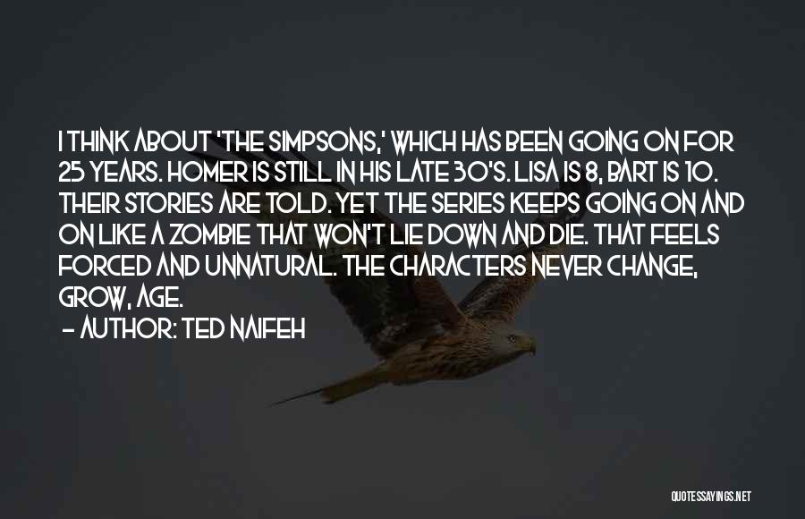 Simpsons Down Under Quotes By Ted Naifeh
