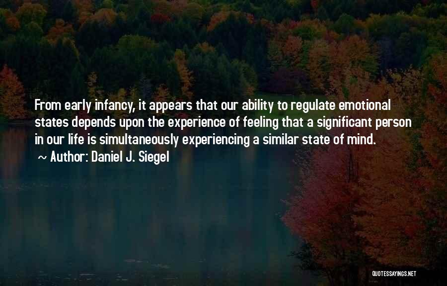 Simultaneously Quotes By Daniel J. Siegel