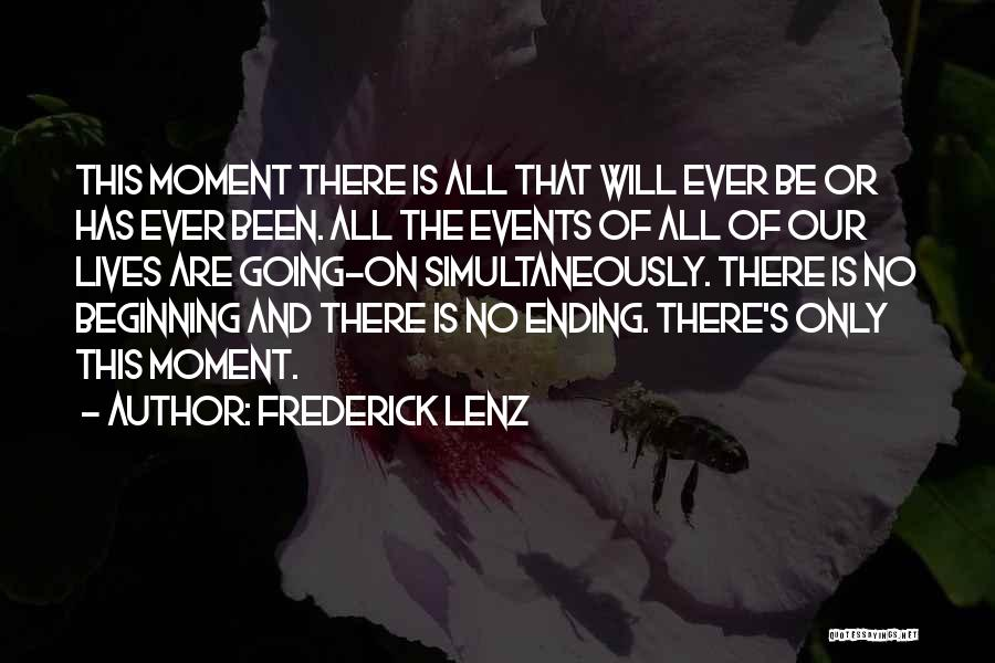 Simultaneously Quotes By Frederick Lenz