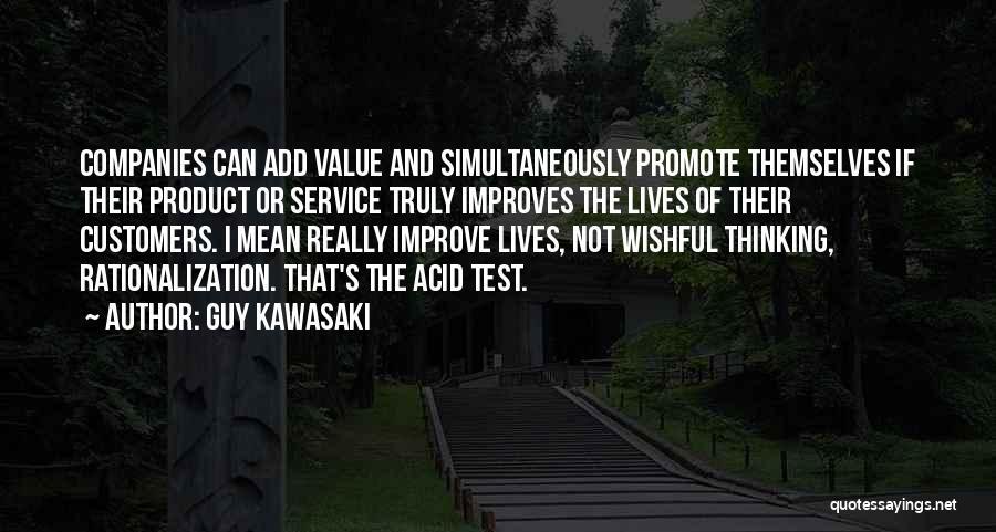 Simultaneously Quotes By Guy Kawasaki