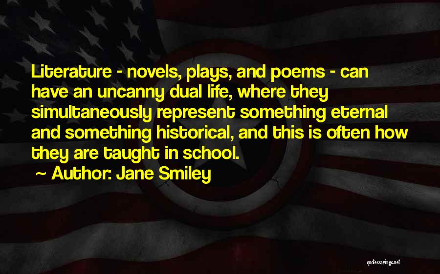Simultaneously Quotes By Jane Smiley