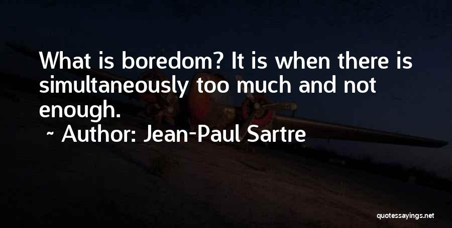 Simultaneously Quotes By Jean-Paul Sartre