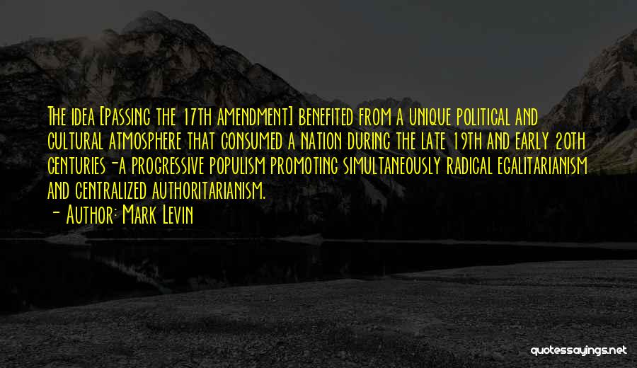 Simultaneously Quotes By Mark Levin