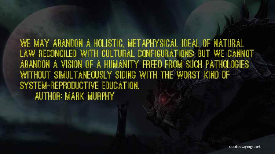 Simultaneously Quotes By Mark Murphy