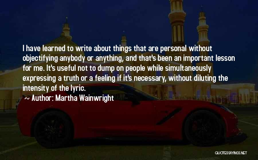 Simultaneously Quotes By Martha Wainwright