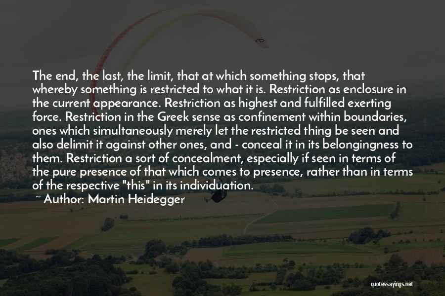 Simultaneously Quotes By Martin Heidegger