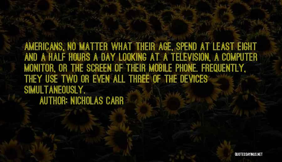 Simultaneously Quotes By Nicholas Carr