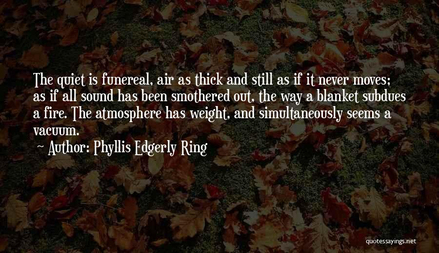 Simultaneously Quotes By Phyllis Edgerly Ring