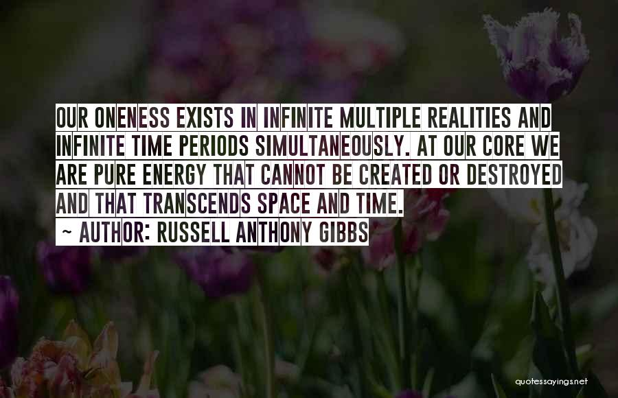 Simultaneously Quotes By Russell Anthony Gibbs