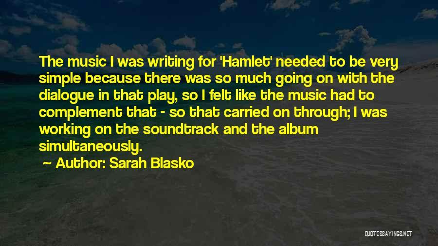 Simultaneously Quotes By Sarah Blasko