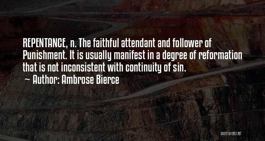 Sin And Repentance Quotes By Ambrose Bierce