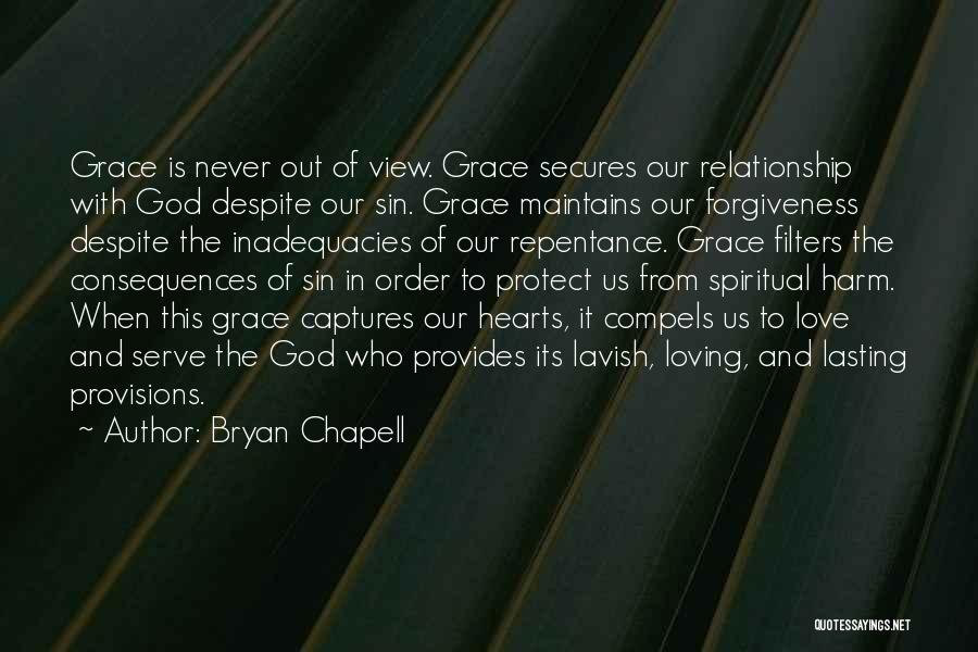Sin And Repentance Quotes By Bryan Chapell