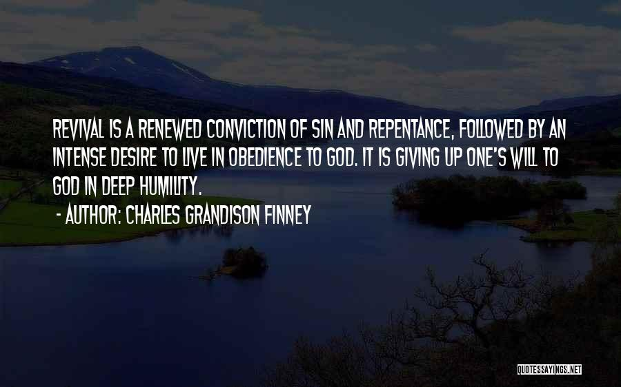 Sin And Repentance Quotes By Charles Grandison Finney