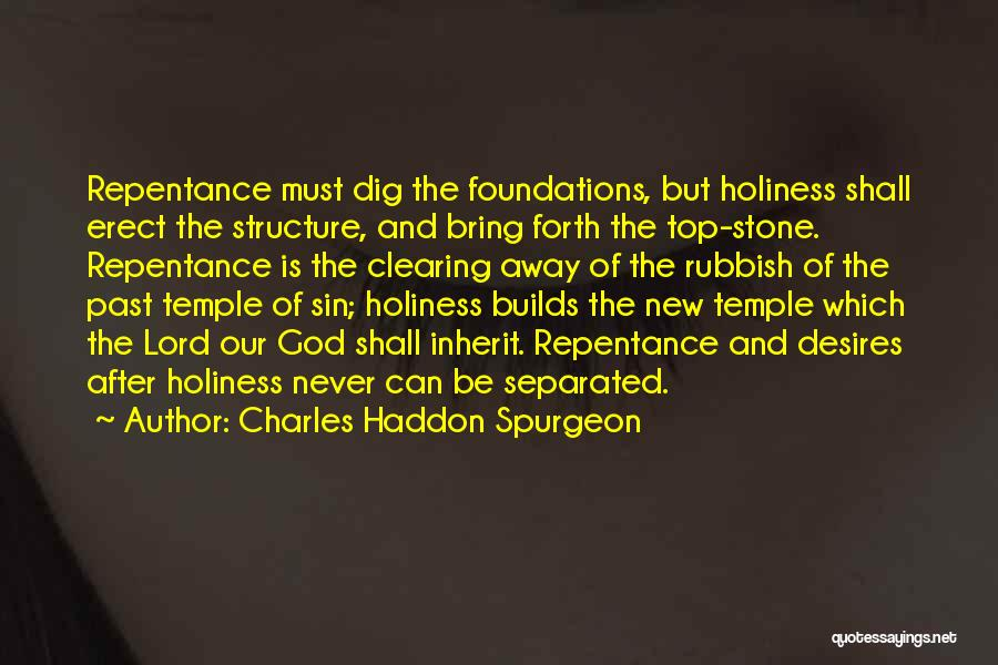 Sin And Repentance Quotes By Charles Haddon Spurgeon