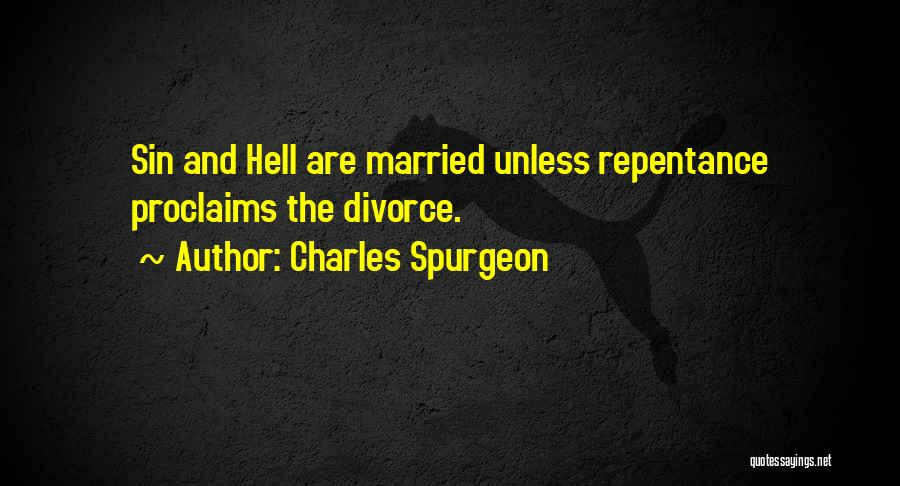 Sin And Repentance Quotes By Charles Spurgeon