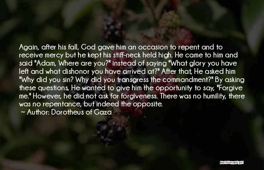 Sin And Repentance Quotes By Dorotheus Of Gaza