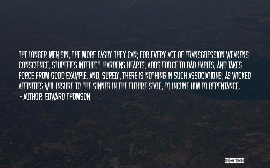 Sin And Repentance Quotes By Edward Thomson