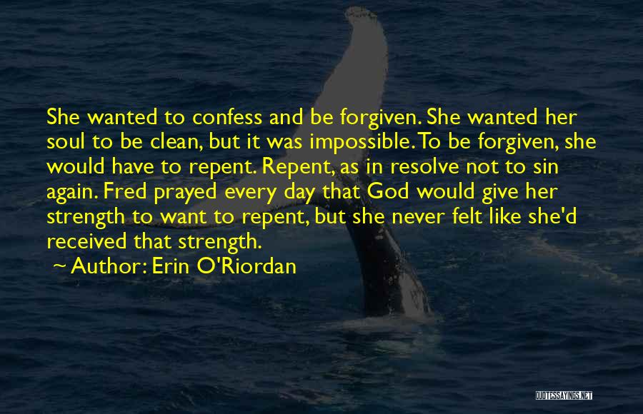 Sin And Repentance Quotes By Erin O'Riordan