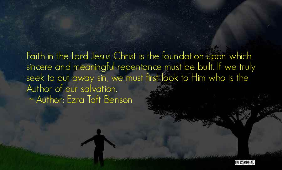 Sin And Repentance Quotes By Ezra Taft Benson