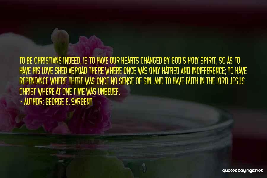 Sin And Repentance Quotes By George E. Sargent