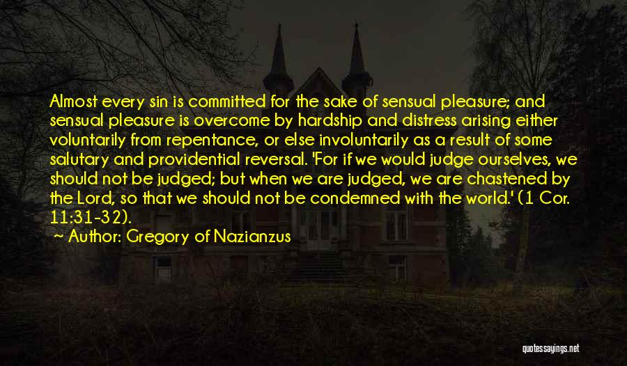 Sin And Repentance Quotes By Gregory Of Nazianzus