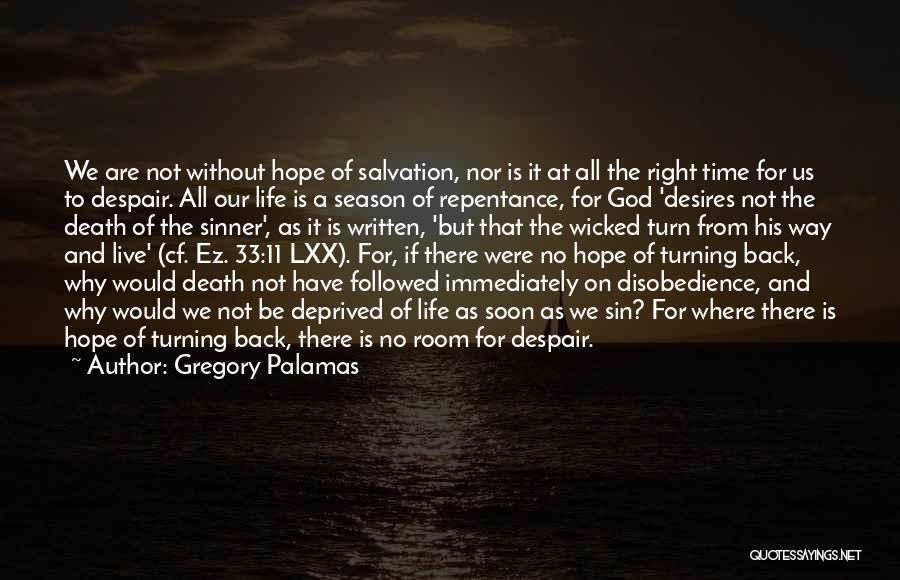 Sin And Repentance Quotes By Gregory Palamas