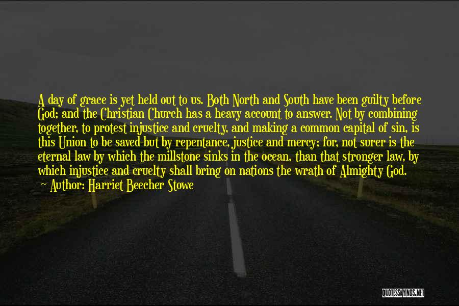 Sin And Repentance Quotes By Harriet Beecher Stowe