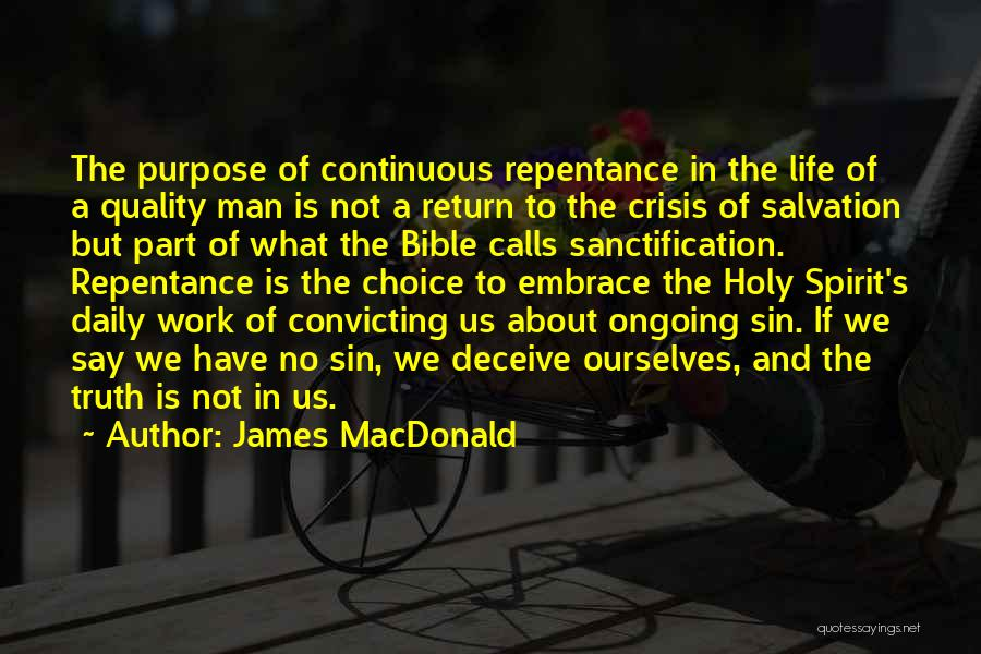 Sin And Repentance Quotes By James MacDonald