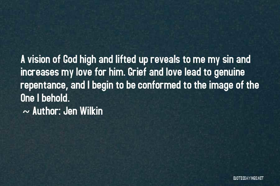 Sin And Repentance Quotes By Jen Wilkin