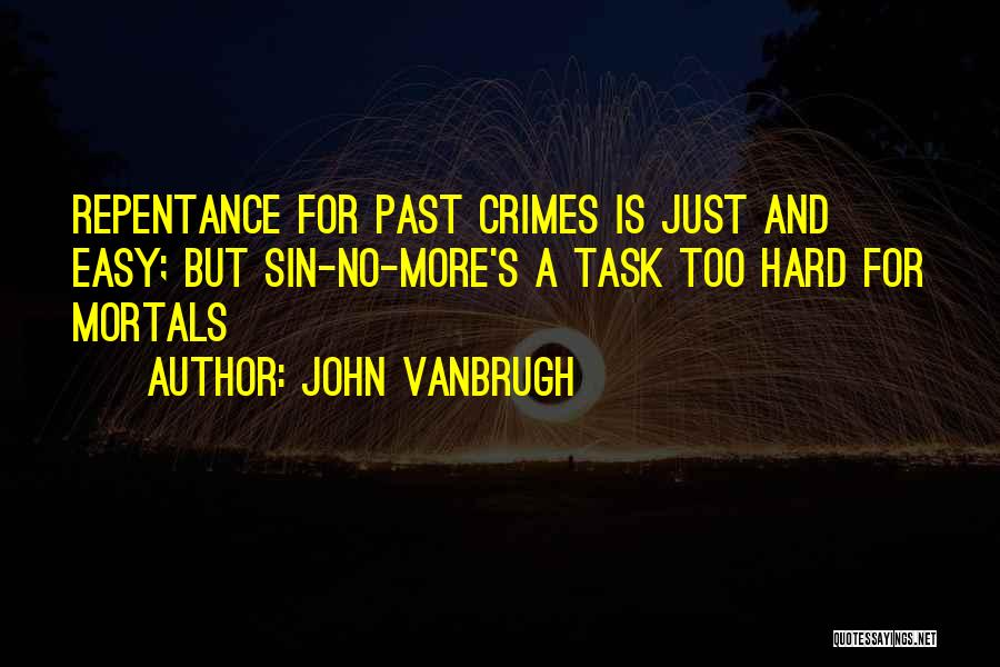 Sin And Repentance Quotes By John Vanbrugh