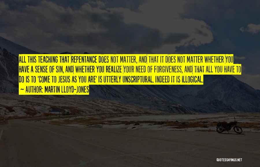 Sin And Repentance Quotes By Martin Lloyd-Jones