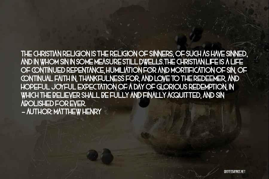 Sin And Repentance Quotes By Matthew Henry