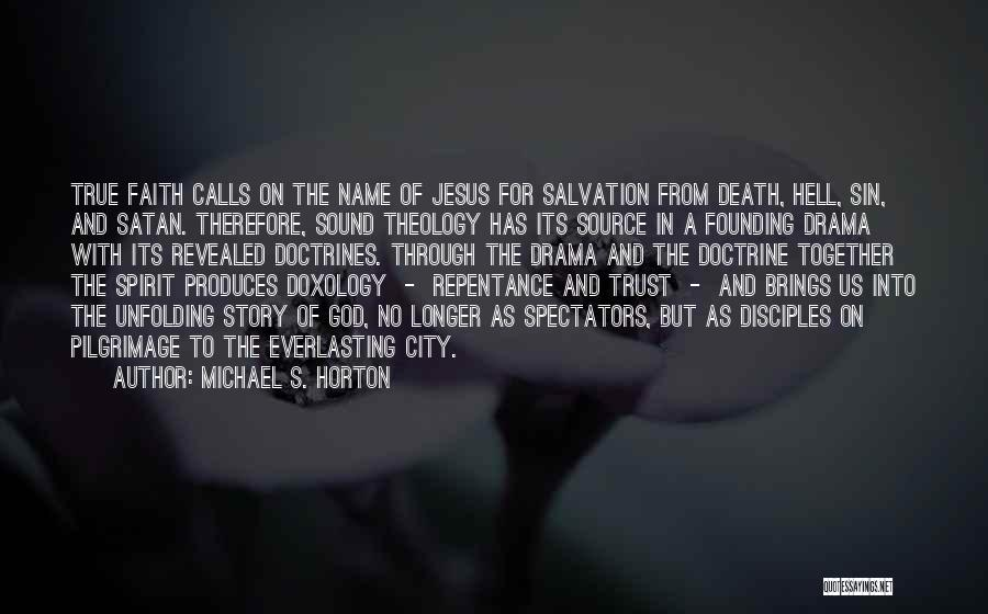 Sin And Repentance Quotes By Michael S. Horton