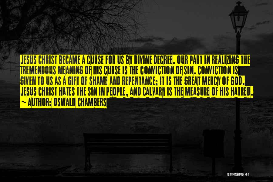 Sin And Repentance Quotes By Oswald Chambers