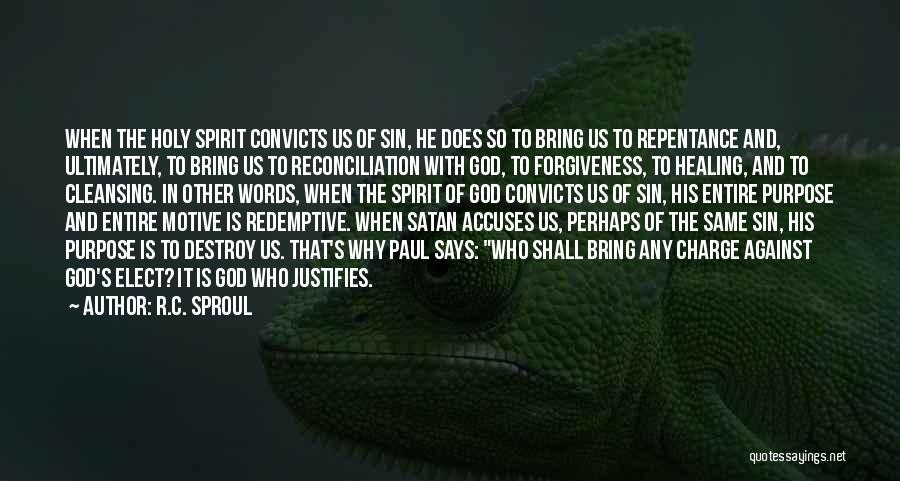 Sin And Repentance Quotes By R.C. Sproul