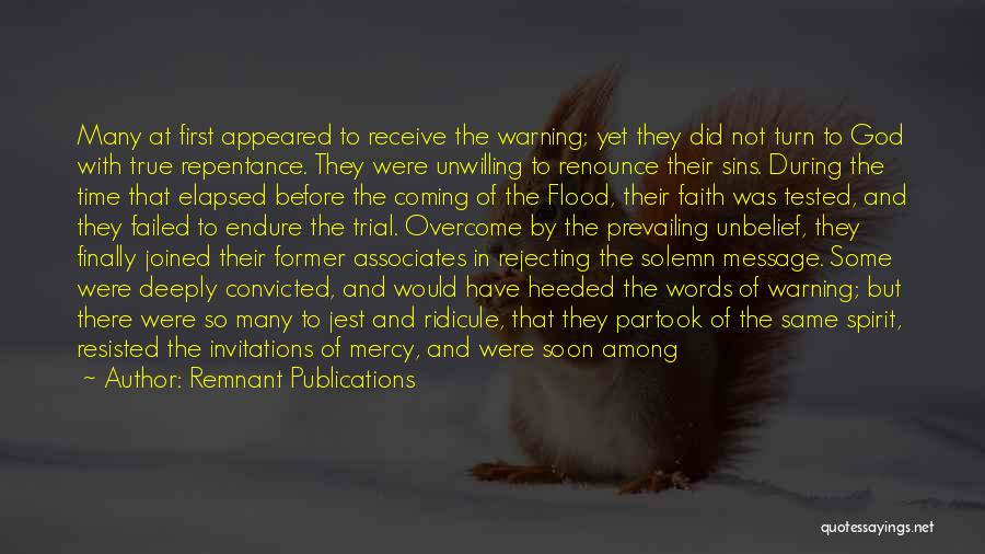 Sin And Repentance Quotes By Remnant Publications