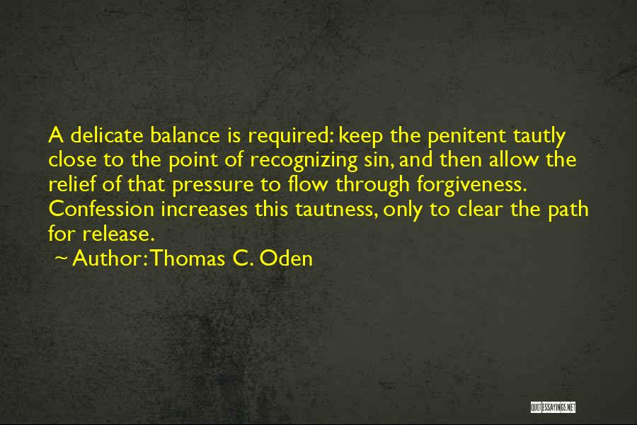 Sin And Repentance Quotes By Thomas C. Oden