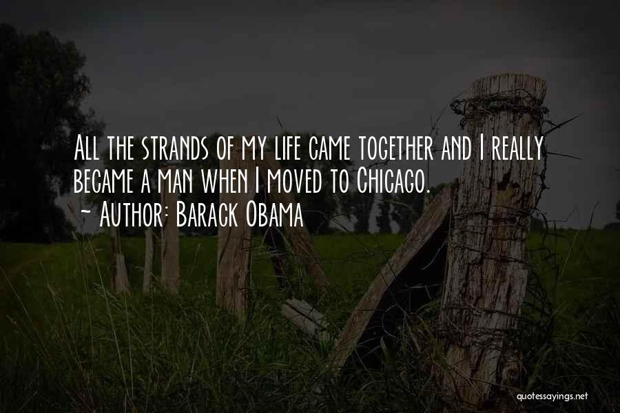 Since You Came In My Life Quotes By Barack Obama