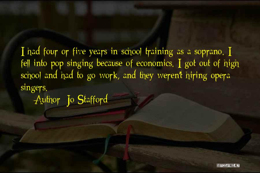 Singing By Singers Quotes By Jo Stafford