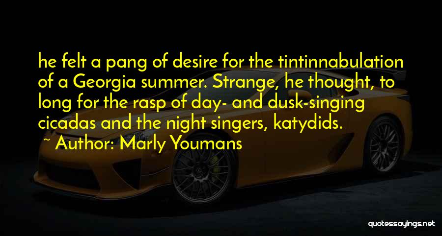 Singing By Singers Quotes By Marly Youmans