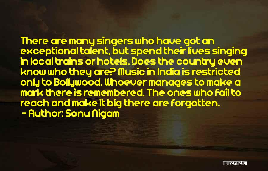 Singing By Singers Quotes By Sonu Nigam