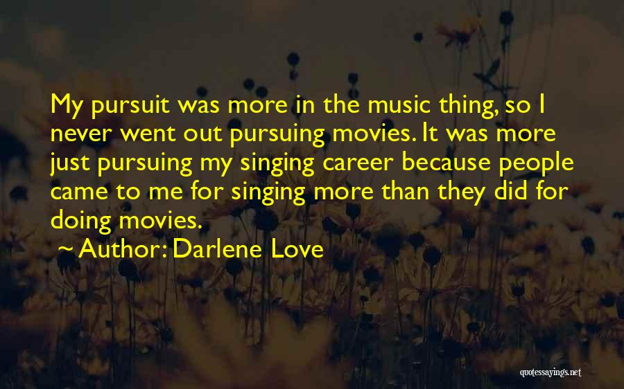 Singing Career Quotes By Darlene Love