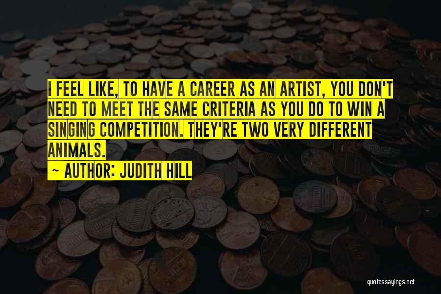 Singing Career Quotes By Judith Hill