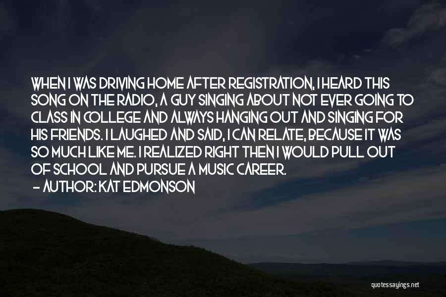 Singing Career Quotes By Kat Edmonson
