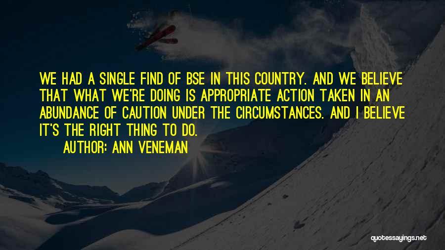 Single And Taken Quotes By Ann Veneman